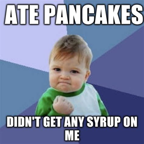 Fist Pump Baby Meme - wild eggs has all you can eat pancakes this month challenge accepted ashlee eats