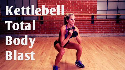 kettlebell body kettlebells soposted workout total blast