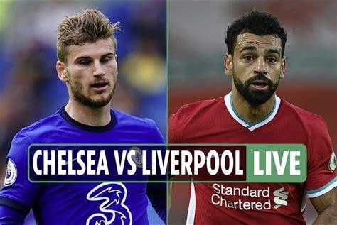Chelsea vs Liverpool Live Stream Chelsea FC vs Liverpool ...