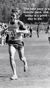 Steve Prefontaine Running Quotes. QuotesGram