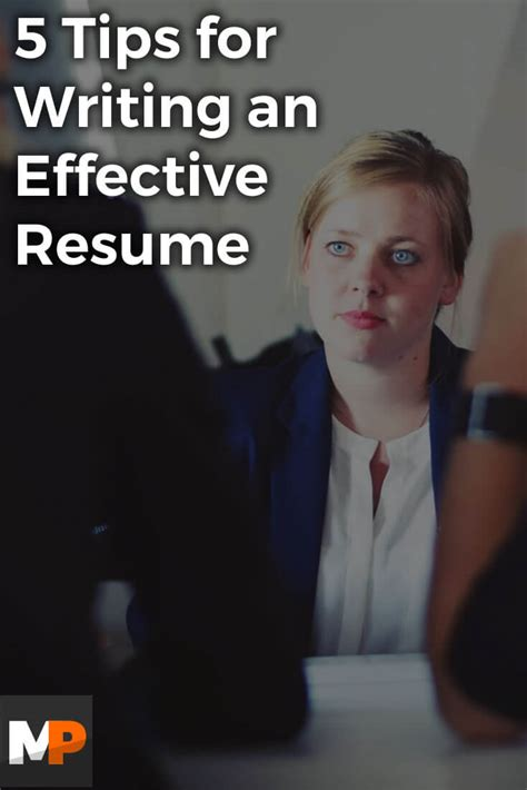tips for writing an effective 5 tips for writing an effective resume