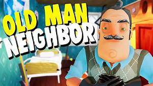 THE NEIGHBOR GOT OLD! (Hello Neighbor in 20 Years ...