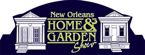 event schedule new orleans home and garden show
