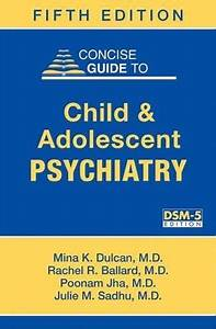 Concise Guide To Child And Adolescent Psychiatry  Concise