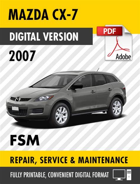 online service manuals 2012 mazda cx 7 free book repair manuals 2007 mazda cx 7 factory service repair manual s manuals