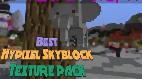 hypixel skyblock texture pack youtube
