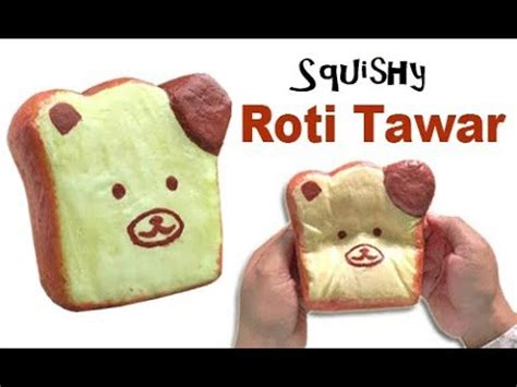 cara membuat squishy roti tawar how to make bread