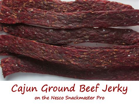 This ground beef jerky recipe requires no marinating because the seasoning is blended into the ground meat. Cajun Ground Beef Jerky on the Nesco Snackmaster Pro ...