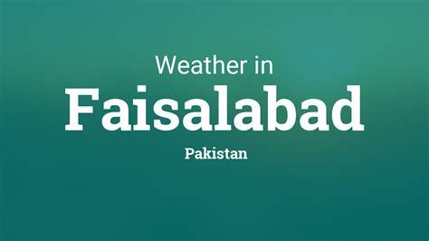 weather  faisalabad pakistan