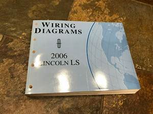 2006 Lincoln Ls Wiring Diagrams Electrical Service Manual