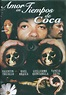 Amor en tiempos de coca (1997) - FilmAffinity