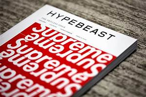 HYPEBEAST MAGAZINE ISSUE 5: The Process Issue -I