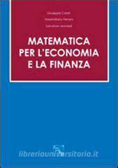 Libreria Universitaria Ferrara by Matematica Per L Economia E La Finanza Caristi Giuseppe