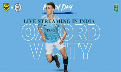 Oxford United vs Manchester City EFL Carabao Cup 2018-19 ...
