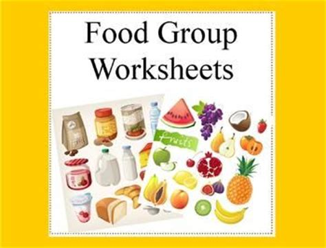 food activities and worksheets food groups