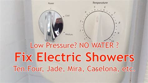 how to fix low water pressure in kitchen sink how to fix electric showers for no water or low pressure 9902