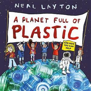 Neal Layton - Planet Full Of Plastic