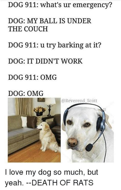 Much Dog Meme - 25 best memes about dog 911 dog 911 memes