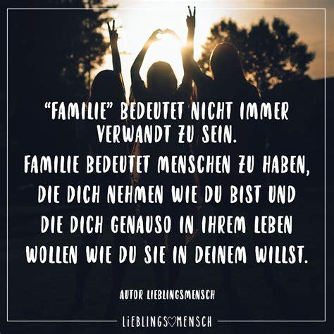 familie bedeutet nicht immer verwandt zu sein familie