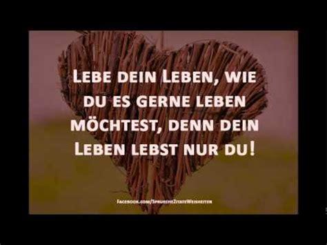 sprueche zitate weisheiten leben liebe youtube