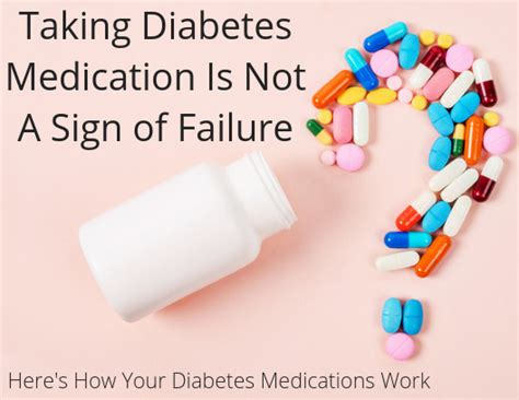 diabetes medications work conquer  blood sugar