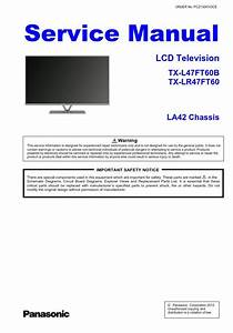 Panasonic Tx L47ft60b La42 Chassis Lcd Tv Service Manual