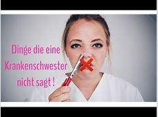 DINGE DIE EINE KRANKENSCHWESTER NICHT SAGT #2 EIN
