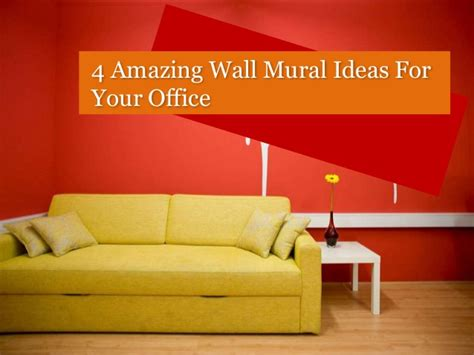 Wall Mural Ideas Office by 4 Amazing Mural Ideas For Office