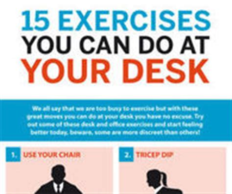 exercises you can do at your desk exercise tips pictures photos images and pics for