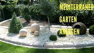 Garten Mediterran Gestalten Bilder : mediterraner garten anlegen youtube ~ Whattoseeinmadrid.com Haus und Dekorationen