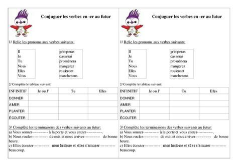 si er conjugaison verbes en er au futur exercices ce1 conjugaison