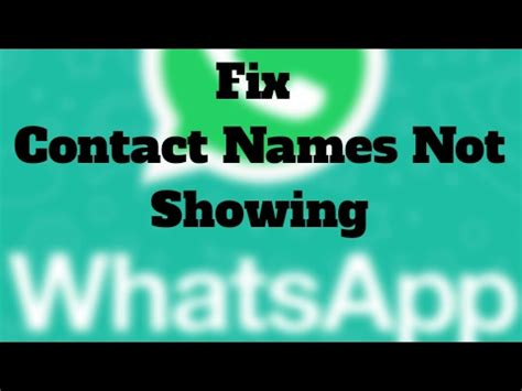 fix whatsapp not showing contact names but only numbers