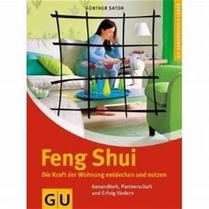 Wohnung Feng Shui : buchtipp feng shui die kraft der wohnung entdecken und nutzen feng shui ~ Markanthonyermac.com Haus und Dekorationen