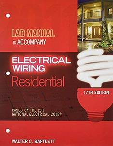 Lab Manual For Electrical Wiring Residential By Walter