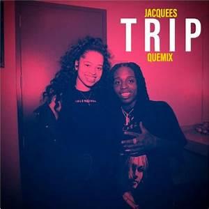 Jacquees Remixes Ella Mai39s QuotTripquot
