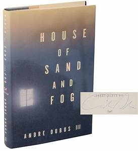 House of Sand and Fog Signed First Edition | Andre III DUBUS