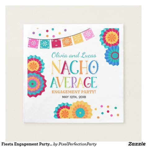 fiesta engagement party napkin nacho average party
