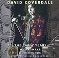 The Early Years (David Coverdale album) - Wikipedia
