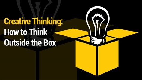 Creative Thinking How To Think Outside The Box Rms