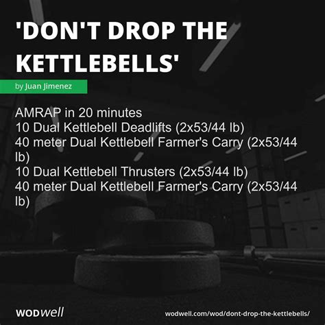 wod kettlebell wods wodwell kettlebells workouts don drop