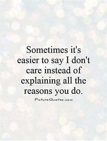 Care Quotes Don Dont Say Instead Quote