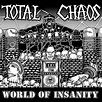 World of Insanity by Total Chaos on Spotify