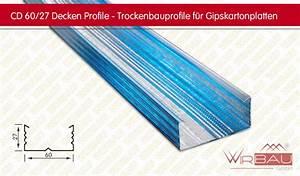 Steinwolle Oder Glaswolle : cd 60 27 decken profil trockenbauprofile f r ~ Michelbontemps.com Haus und Dekorationen