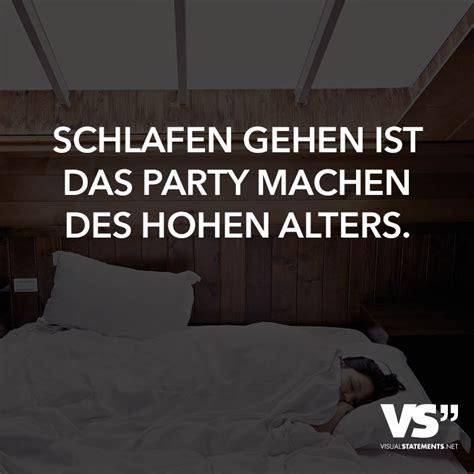schlafen gehen ist das party machen des hohen alters