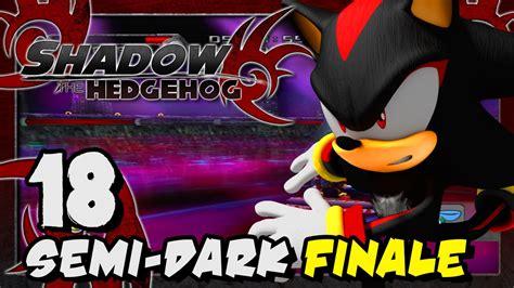 shadow  hedgehog p part  semi dark finale