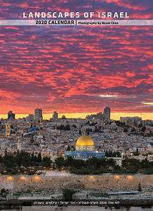 January 2020 Calendar Of Events 2020 Israel Calendar Landscapes Of Israel By Photographer