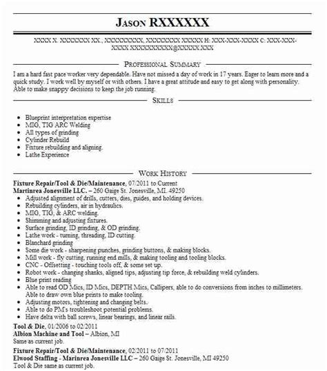 The Resume Works Of Pittsford by 23 Tool And Die Makers Resume Exles In Saginaw Michigan Livecareer