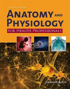 Anatomy And Physiology For Health Professionals 3rd 3e  U2013 Tebooks