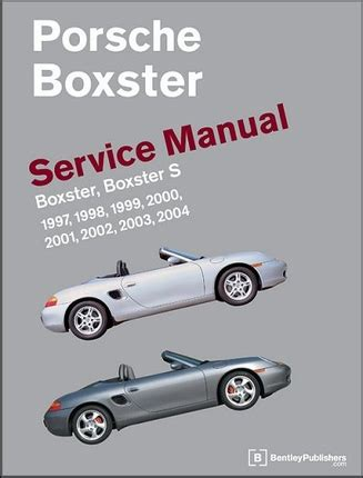 how to download repair manuals 2009 porsche boxster spare parts catalogs porsche 986 boxster boxster s service manual 1997 2004 bentley pb04