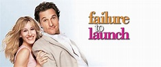 Failure to Launch Movie (2006) | Reviews, Cast & Release ...